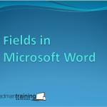 Fields in MS Word